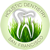 Holistic Dentistry in San Francisco Bay Area